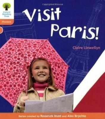 Oxford Reading Tree: Level 6: Floppy's Phonics Non-Fiction: Visit Paris! by Claire Llewellyn
