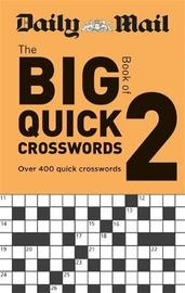 Daily Mail Big Book of Quick Crosswords Volume 2 by Hamlyn