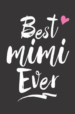 Best Mimi Ever by Timecapsule Memory Journals