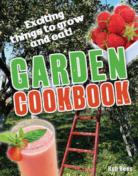 Garden Cookbook: Age 7-8, Below Average Readers by Rob Rees image