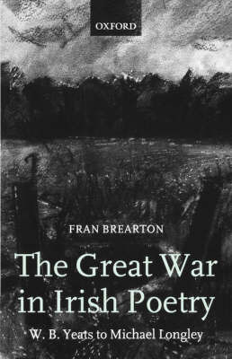 The Great War in Irish Poetry by Fran Brearton image