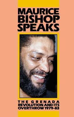 Maurice Bishop Speaks by Maurice Bishop image