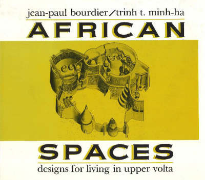 African Spaces by Jean-Paul Bourdier
