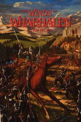 The Winds of Wharhalen by Tom Nelson