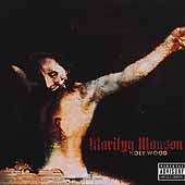 Holy Wood: In The Shadow Of The Valley Of Death by Marilyn Manson