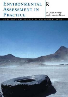 Environmental Assessment in Practice by Owen Harrop