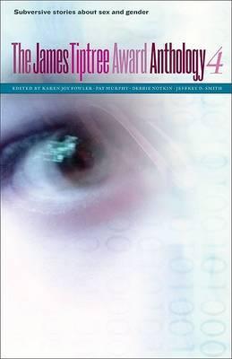 The James Tiptree Award Anthology: No. 4 image