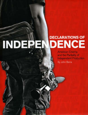 Declarations of Independence by John Berra
