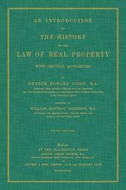 An Introduction to the History of the Law of Real Property with Original Authorities by Kenelm Edward Digby