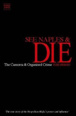 See Naples and Die by Tom Behan image