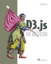 D3.js in Action by Elijah Meeks