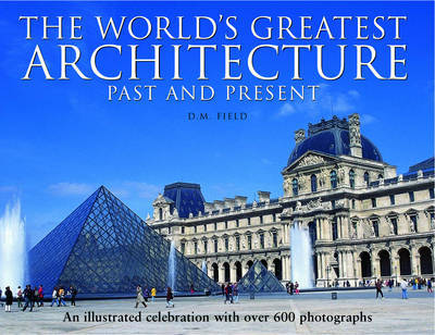 The World's Greatest Architecture - Past and Present by D.M. Field image