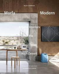 Marfa Modern by Helen Thompson