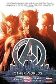 New Avengers Volume 3: Other Worlds (marvel Now) by Jonathan Hickman