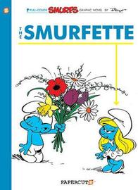 Smurfs #4: The Smurfette, The by Yvan Delporte