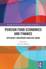 Pension Fund Economics and Finance