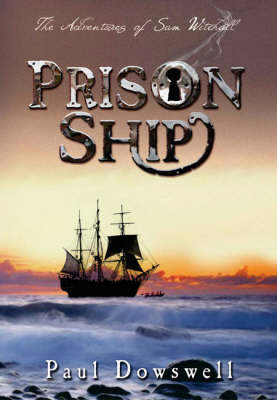 Prison Ship by Paul Dowswell