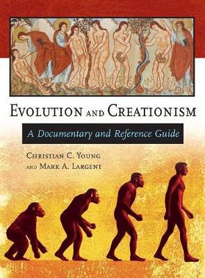 Evolution and Creationism by Christian C Young image