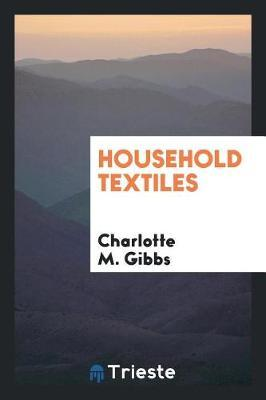 Household Textiles by Charlotte M Gibbs image