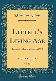 Littell's Living Age, Vol. 184 by Unknown Author image