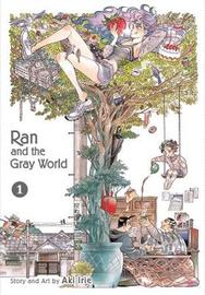 Ran and the Gray World, Vol. 1 by Aki Irie image