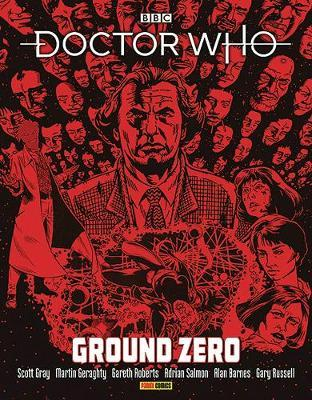 Doctor Who: Ground Zero by Scott Gray