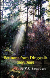 Sermons from Dingwall by V C Saunders image
