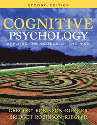 Cognitive Psychology: Applying the Science of the Mind by Bridget Robinson-Riegler image