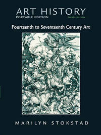 Art History: Bk. 4: Portable Edition, 14th - 17th Century Art by Marilyn Stokstad image