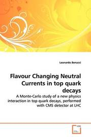 Flavour Changing Neutral Currents in Top Quark Decays by Leonardo Benucci image
