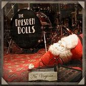 No, Virginia... by The Dresden Dolls