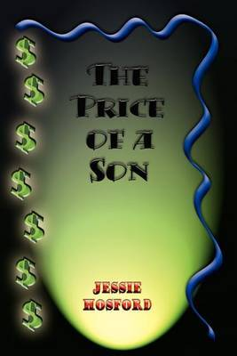 The Price of a Son by Jessie Hosford
