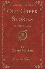 Old Greek Stories by James Baldwin