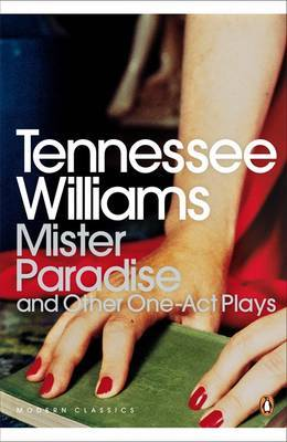 Mister Paradise by Tennessee Williams