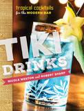 Tiki Drinks by Robert Sharp