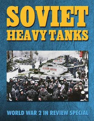 Soviet Heavy Tanks by Ray Merriam image