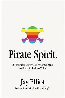 PIRATE SPIRIT by Jay Elliot