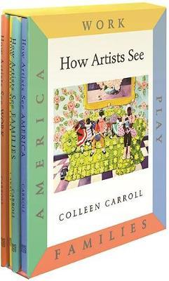 How Artists See: Set B by Colleen Carroll