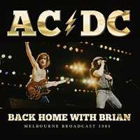 Back Home With Brian (Melbourne 1981) by AC/DC