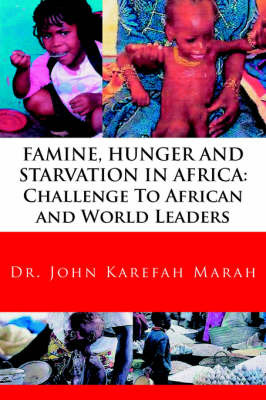 Famine, Hunger and Starvation in Africa by Dr. John, Karefah Marah image