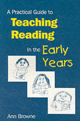 A Practical Guide to Teaching Reading in the Early Years by Ann Browne image
