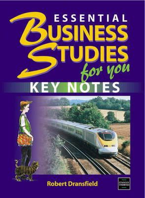 Essential Business Studies for You: Key Notes by Robert Dransfield image
