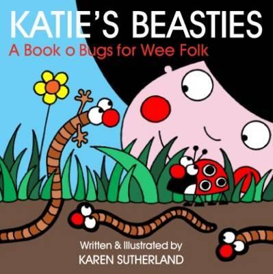 Katie's Beasties by Karen Sutherland image