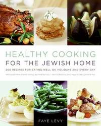 Healthy Cooking For The Jewish Home by Faye Levy image