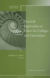 Practical Approaches to Ethics for Colleges and Universities