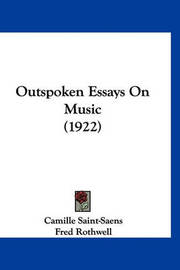 outspoken essays 1922