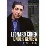 Leonard Cohen Under Review: 1978 - 2006