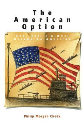 American Option by Philip Morgan Cheek