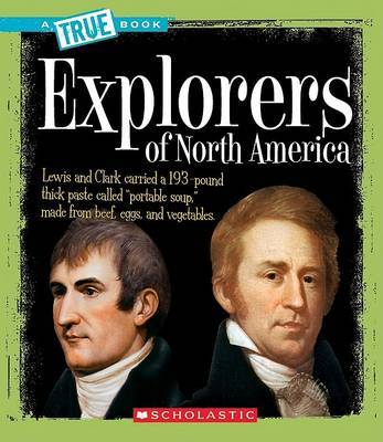 Explorers of North America by Christine Taylor-Butler