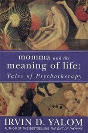 Momma And The Meaning Of Life by Irvin D Yalom image